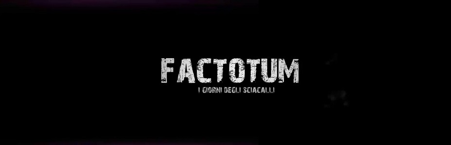 factotum i giorni degli sciacalli fo wp